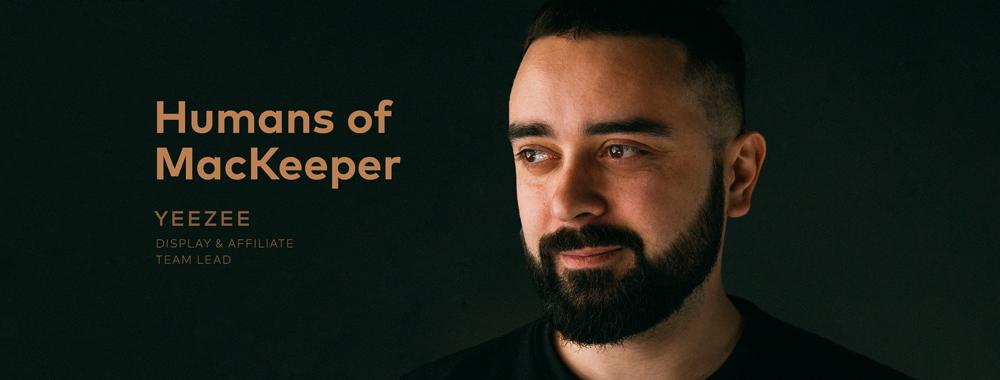Humans of MacKeeper: YeeZee, Display and Affiliate Team Lead