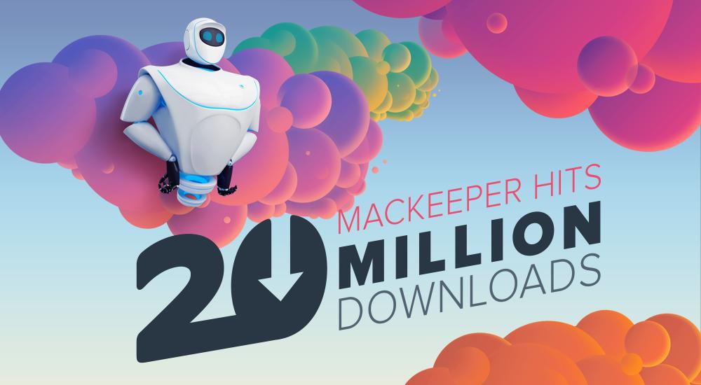 MacKeeper™ Hits 20 Million Downloads Worldwide